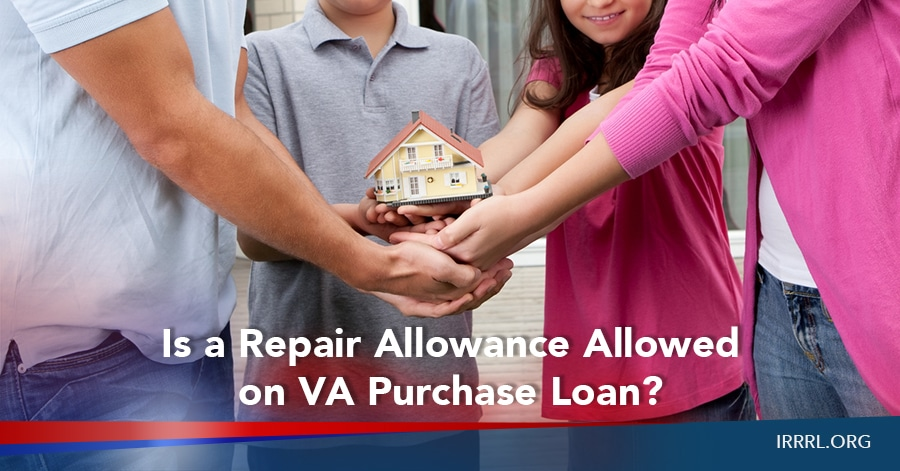 Is a Repair Allowance Allowed on VA Purchase Loan?